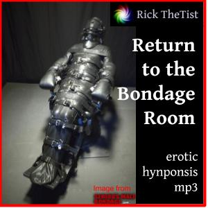 Return to the Bondage Room erotic Hypnosis
